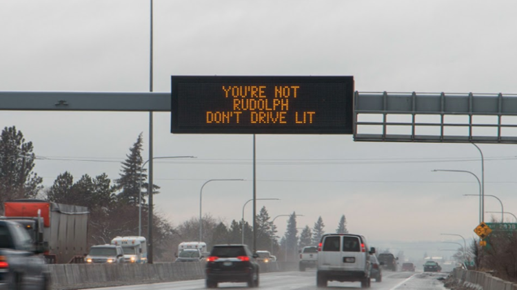 'You're not Rudolph, don't drive lit': Festive signs promote safe driving in Washington State