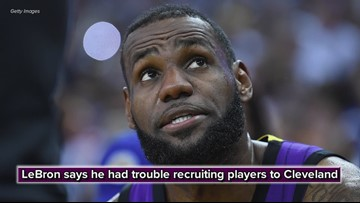 LeBron James says he had trouble recruiting players to Cleveland