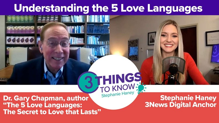 Understanding the 5 love languages with author Dr. Gary Chapman: 3 Things to Know with Stephanie Haney podcast