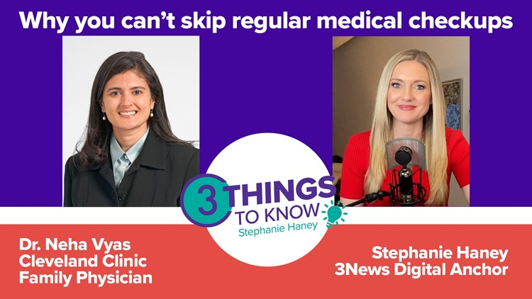 When it's not OK to skip your doctor's appointment, with Dr. Neha Vyas from the Cleveland Clinic: 3 Things to Know with Stephanie Haney podcast