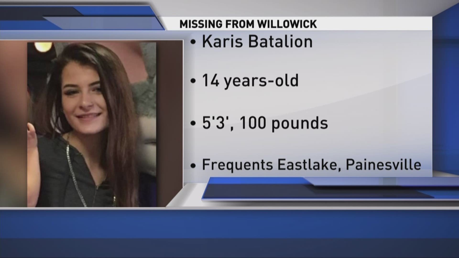 Willowick Police Search For Missing 14 Year Old Girl Wkyc Com