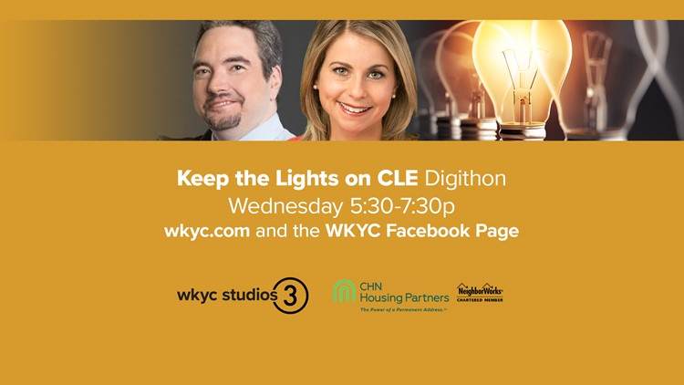 WATCH AGAIN: WKYC Studios hosts 2-hour Digithon to raise money to 'Keep the Lights on CLE' for those who need assistance with utility bills