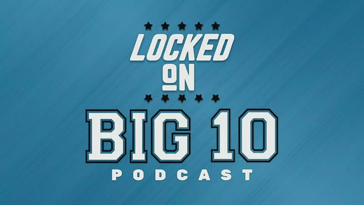 Crazy possibilities for 2021 | Locked On Big Ten