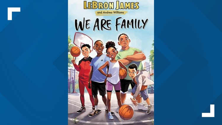 LeBron James' new book 'We Are Family' comes out Tuesday