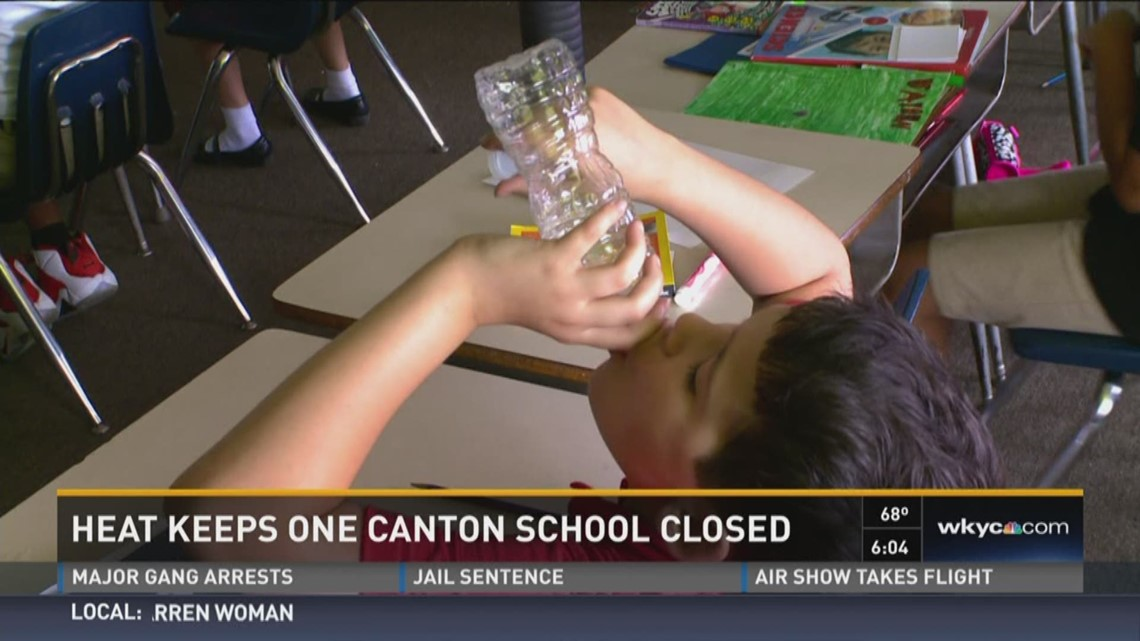 Heat Keeps One Canton School Closed | wkyc com
