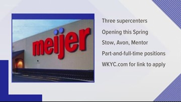 Meijer to hire 900 people for first supercenters in Northeast Ohio