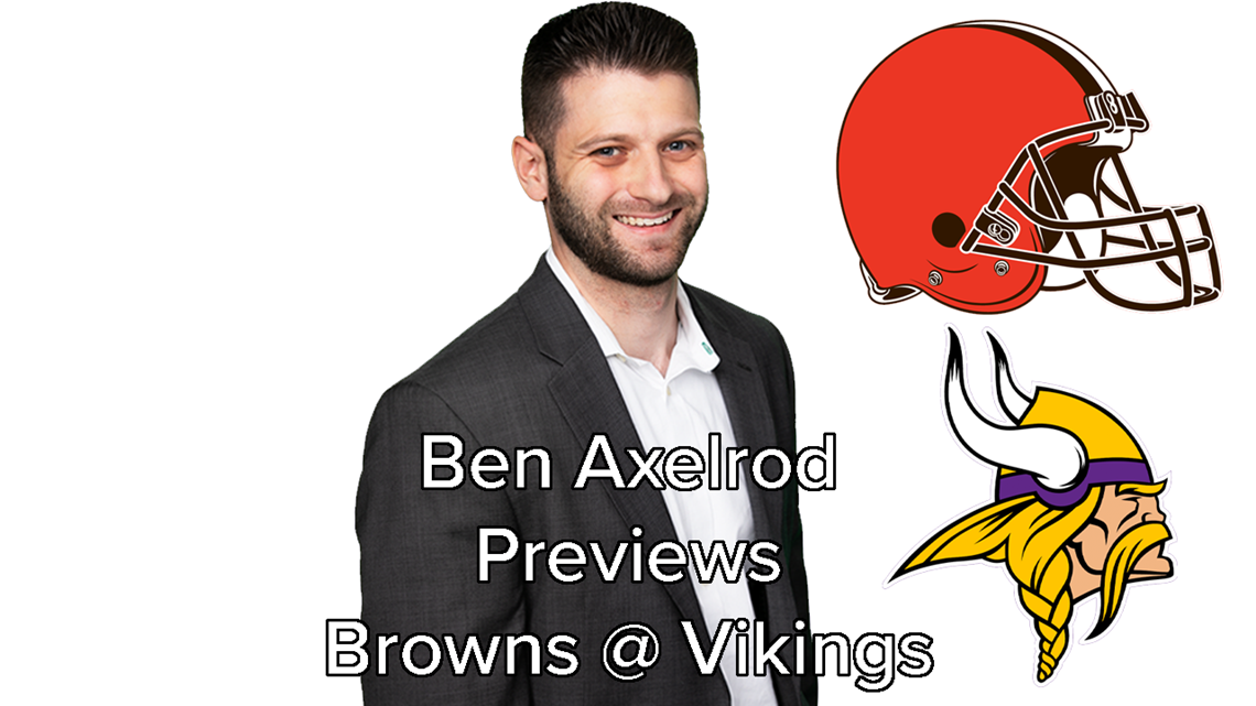 Ben Axelrod previews Cleveland Browns at Minnesota Vikings