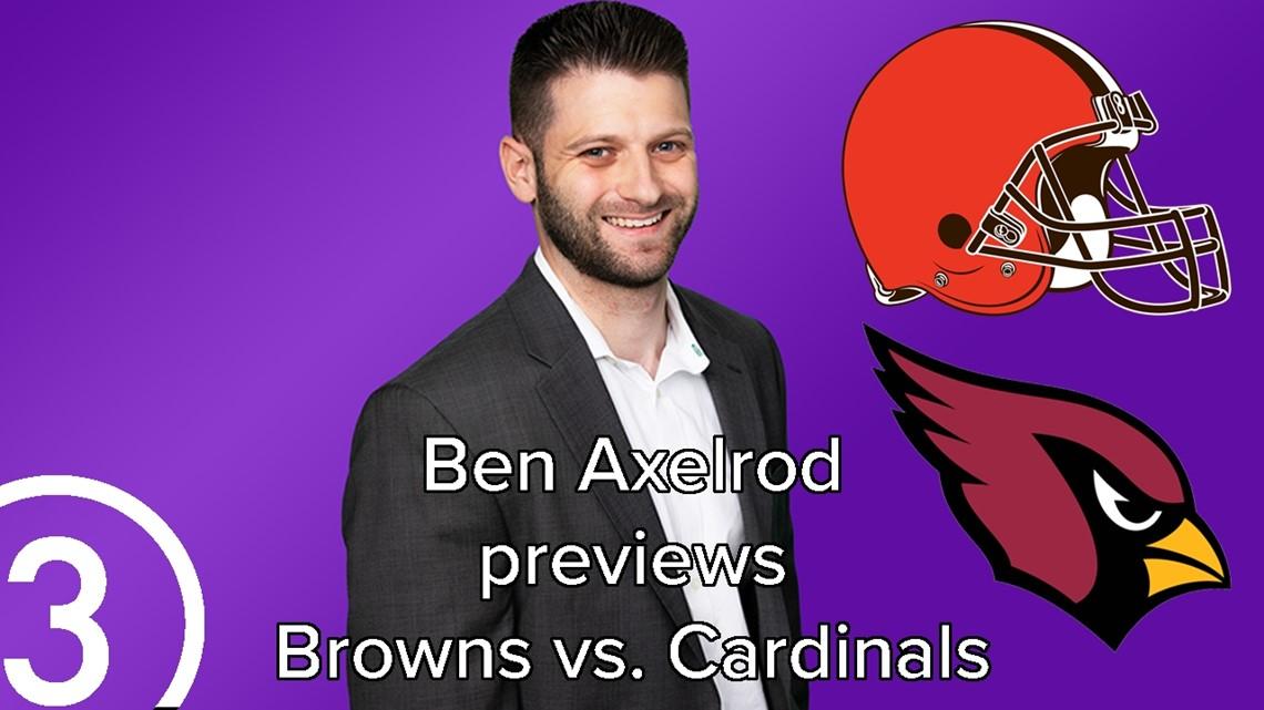 Ben Axelrod previews Cleveland Browns vs. Arizona Cardinals