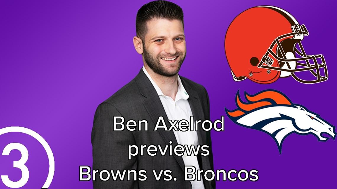 Ben Axelrod previews Cleveland Browns vs. Denver Broncos