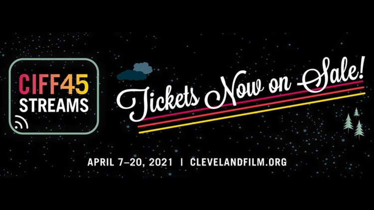 Tickets on sale now for the 45th annual Cleveland International Film Festival's streaming event